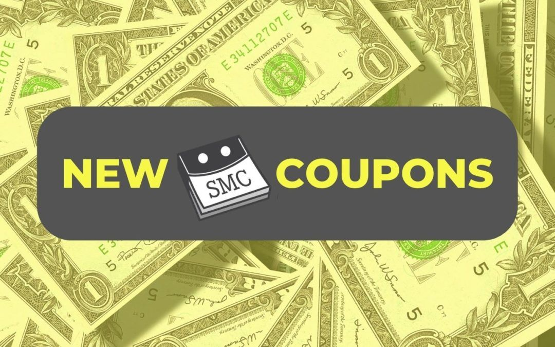 New SMC Coupons Have Arrived!